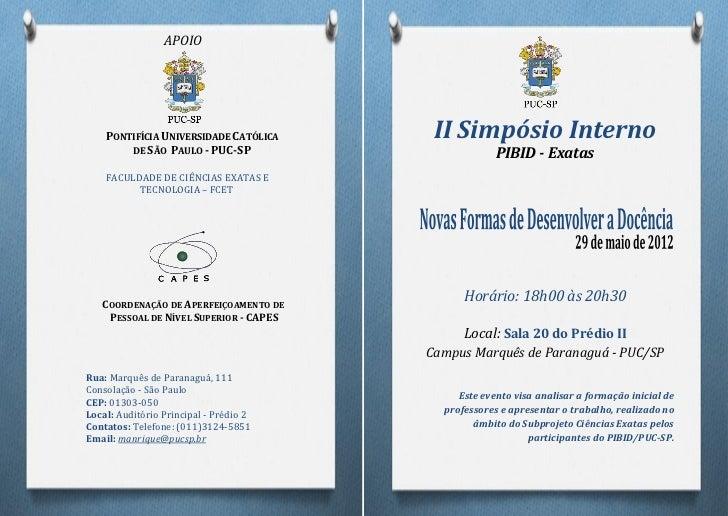APOIO    PONTIFÍCIA UNIVERSIDADE CATÓLICA     II Simpósio Interno        DE SÃO PAULO - PUC-SP                        PIBI...