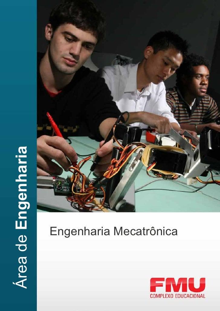 Área de Engenharia                     Engenharia Mecatrônica