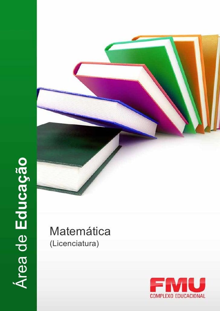 Área de Educação                   Matemática                   (Licenciatura)