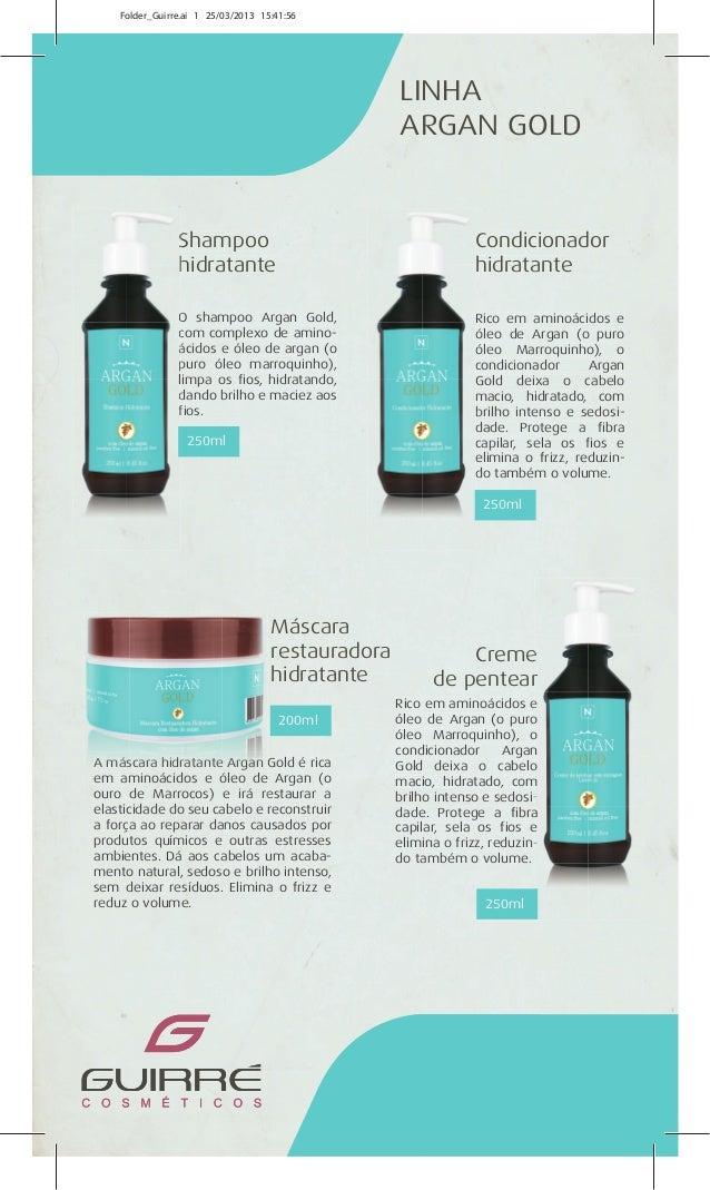 250ml 250ml 200ml 250ml LINHA ARGAN GOLD Shampoo hidratante Máscara restauradora hidratante Creme de pentear Condicionador...