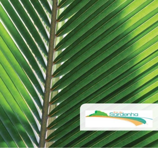 O Residencial Ilha de Sardenha reúne todos os elementos essenciais para uma vida de qualidade. O bom gosto de cada detalhe...