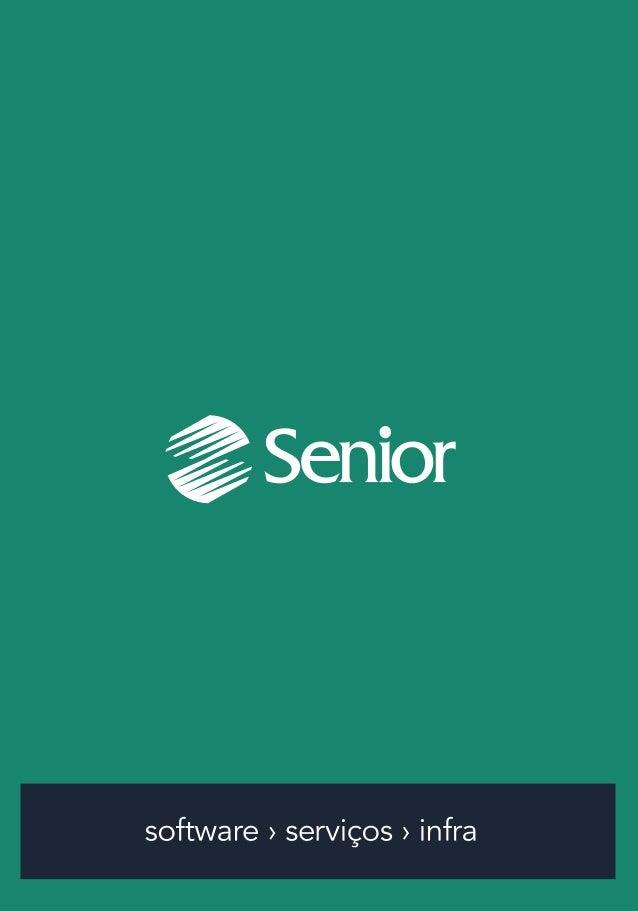 A Senior, fundada em 1988 em Blumenau (SC), é uma das maiores desenvolvedoras de sistemas para gestão empresarial no Brasi...
