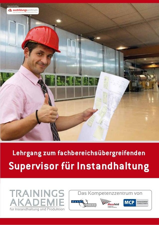 Supported by:     Lehrgang zum fachbereichsübergreifenden Supervisor für Instandhaltung