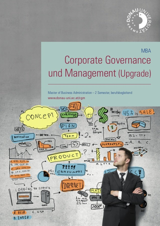 Master of Business Administration – 2 Semester, berufsbegleitend www.donau-uni.ac.at/cgm MBA Corporate Governance und Mana...