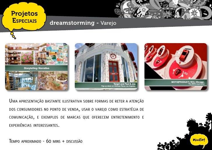 Projetos  EspEciais            dreamstorming - Geração Z     o quE EspErar do comportamEnto dE consumo da mais nova gEraçã...