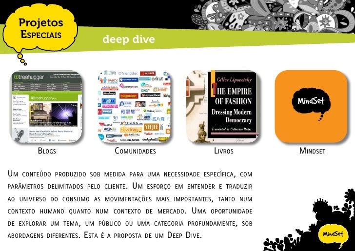 Projetos EspEciais   deep dive - blogs                          como   o formato dE mídia quE borrou as frontEiras EntrE o...