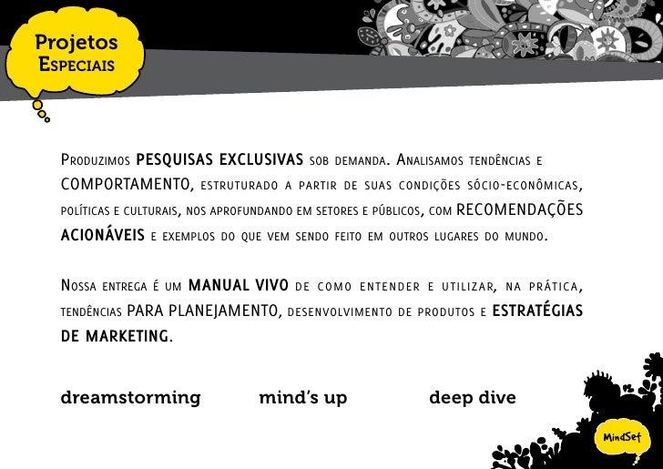 Projetos EspEciais          dreamstorming      a   partir da bibliotEca   mindsEt   composta pElos mais divErsos tEmas, qu...