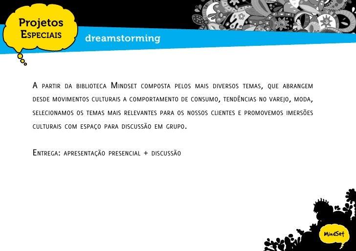 Projetos EspEciais   dreamstorming - Alguns dos temas                                  mAcrotendênciAS WGSn               ...