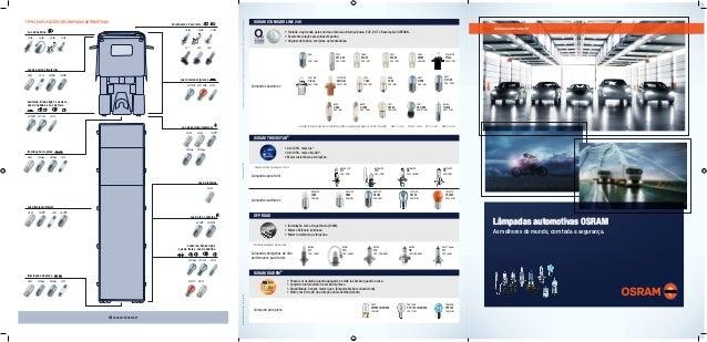 Disk-OSRAM:0800-55-7084/sac@osram.comImpressão:ABRIL/2012 www.osram.com.br • Testada e aprovada pelas normas técnicas inte...