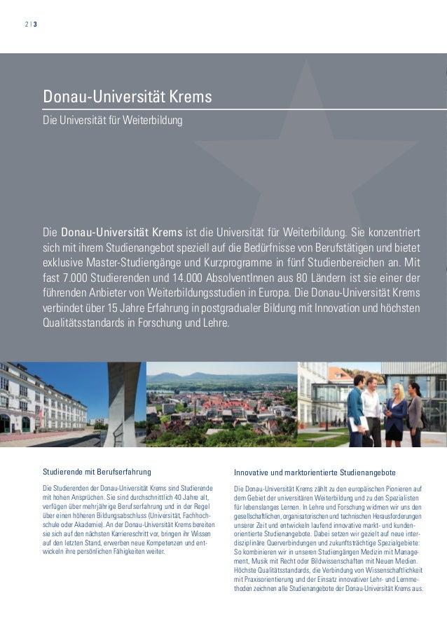 2   3 Die Universität für Weiterbildung Donau-Universität Krems Studierende mit Berufserfahrung Die Studierenden der Donau...