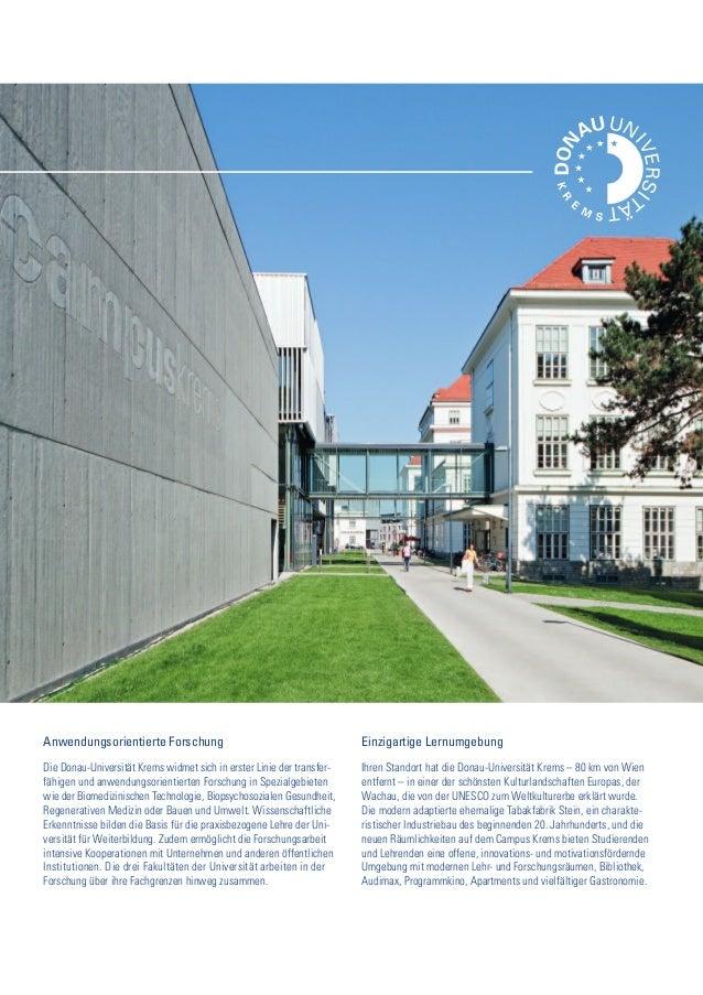 Anwendungsorientierte Forschung Die Donau-Universität Krems widmet sich in erster Linie der transfer- fähigen und anwendun...