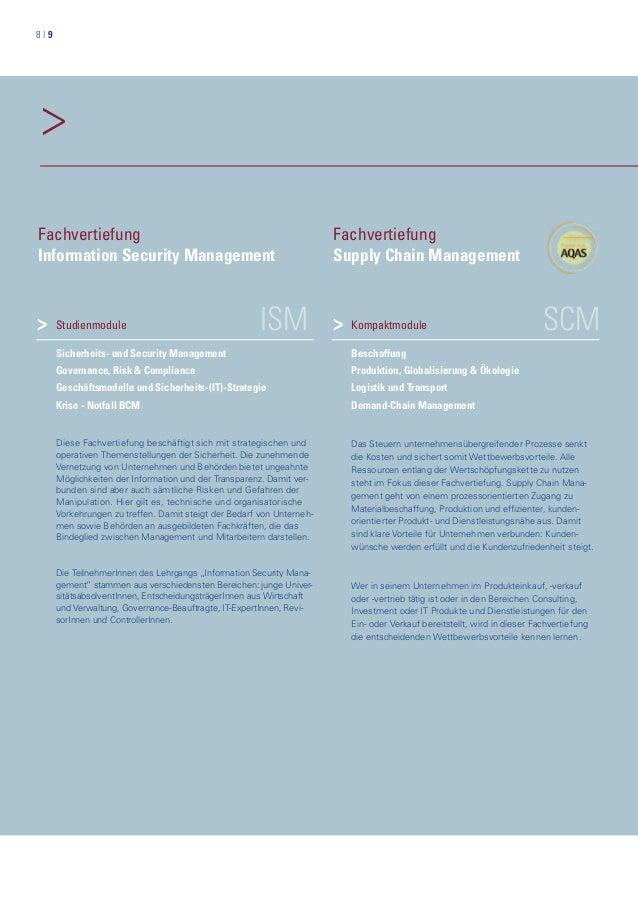 8   9 > ISMStudienmodule Sicherheits- und Security Management Governance, Risk & Compliance Geschäftsmodelle und Sicherhei...