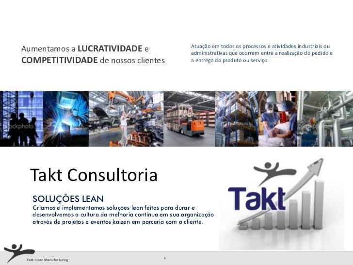 Atuação em todos os processos e atividades industriais ouAumentamos a LUCRATIVIDADE e                               admini...