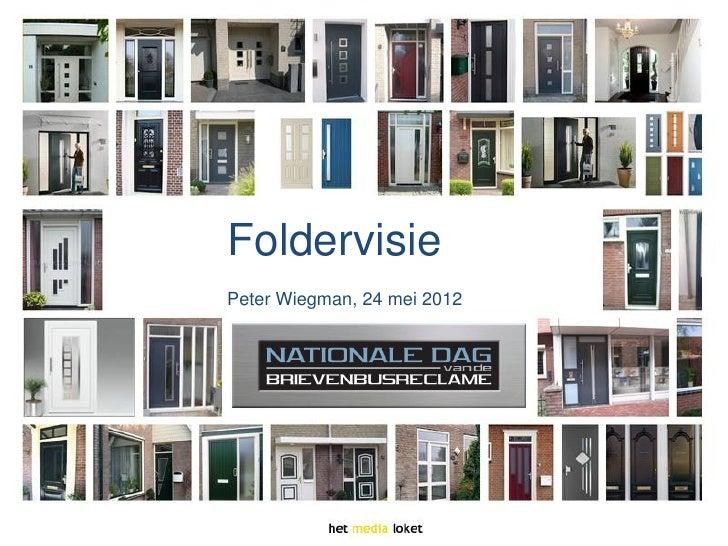FoldervisiePeter Wiegman, 24 mei 2012
