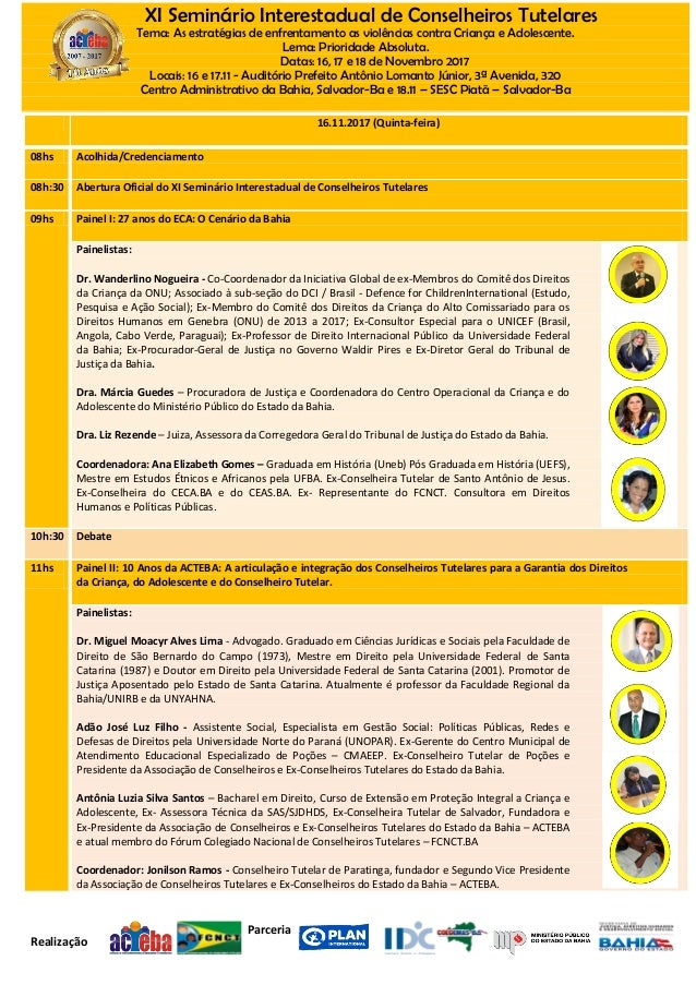 Parceria Realização XI Seminário Interestadual de Conselheiros Tutelares Tema: As estratégias de enfrentamento as violênci...