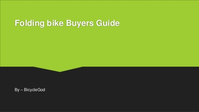 Folding bike Buyers Guide By – BicycleGod
