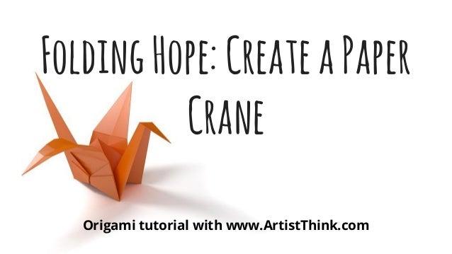 Folding Hope How To Create A Paper Crane