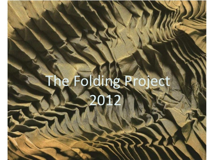 The Folding Project      2012