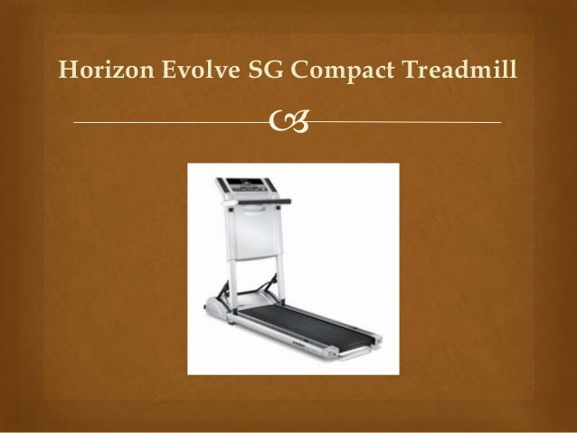 Horizon Evolve SG Compact Treadmill Review | Wxfitness.com