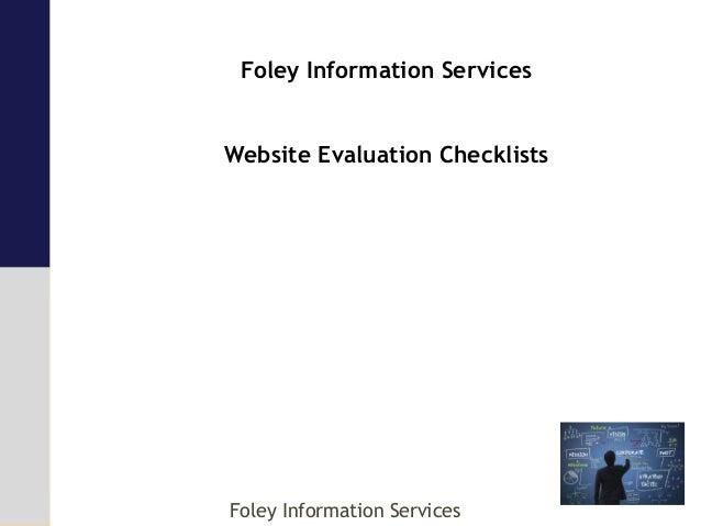Foley Information Services Website Evaluation Checklists Foley Information Services