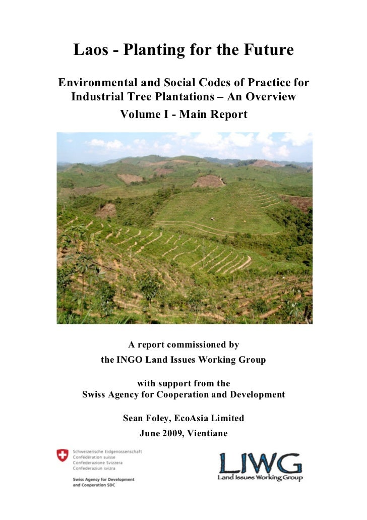 Laos - Planting for the FutureEnvironmental and Social Codes of Practice for  Industrial Tree Plantations – An Overview   ...