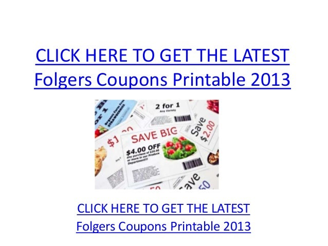 CLICK HERE TO GET THE LATESTFolgers Coupons Printable 2013    CLICK HERE TO GET THE LATEST    Folgers Coupons Printable 2013