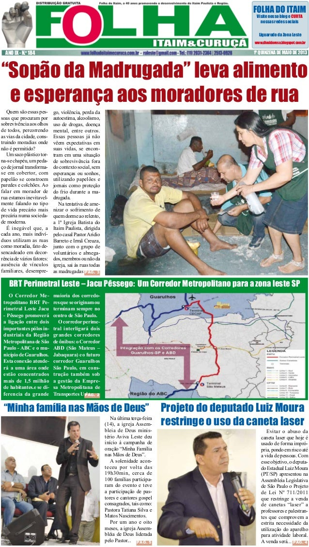 FOLHA DO ITAIM Visite nosso blog e CURTA nossas redes sociais Liguarudo da Zona Leste www.divaldorosa.blogspot.com.br  ANO...