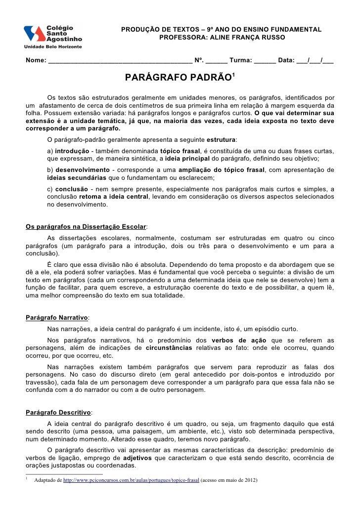 PRODUÇÃO DE TEXTOS – 9º ANO DO ENSINO FUNDAMENTAL                                                 PROFESSORA: ALINE FRANÇA...