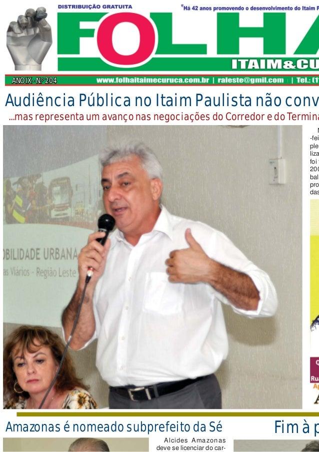 ANO IX - N.ANO IX - N.oo 204204 N -fei plen liza foi t 200 balh pro das Audiência Pública no Itaim Paulista não conv ...ma...