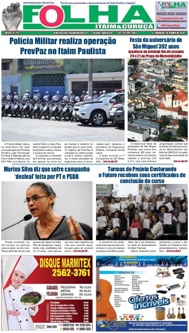 ANO IX - N.o 221 www.fb.com.br/FolhaItaimCuruca | raleste@gmail.com | Tel.: (11) 2031-2364 3ª SEMANA DE SETEMBRO DE 2014  ...