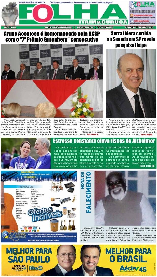 ANO IX - N.o 222 www.fb.com.br/FolhaItaimCuruca | raleste@gmail.com | Tel.: (11) 2031-2364 2ª QUINZENA DE SETEMBRO DE 2014...