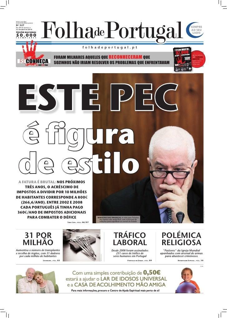 Diretor: João Filipe Jornal de distribuição gratuita Nº 327 De 28 de março a                                              ...