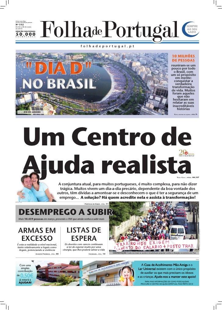 Diretor: João Filipe                         Jornal de distribuição gratuita                     Nº 332                   ...
