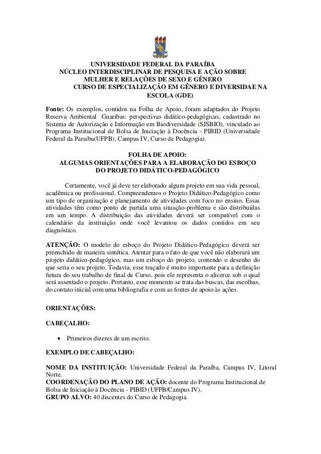 Extremamente ORIENTAÇÕES PARA A ELABORAÇÃO DO ESBOÇO DO PROJETO DIDÁTICO-PEDAGÓGICO VS48