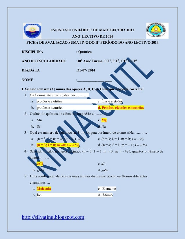 http://silvatinu.blogspot.com ENSINO SECUNDÁRIO 5 DE MAIO BECORA DILI ANO LECTIVO DE 2014 FICHA DE AVALIAÇÃO SUMATIVO DO I...