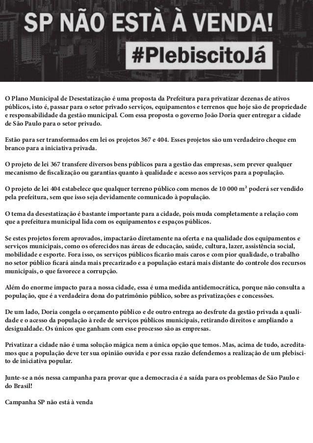 d3dbae4266db9 O Plano Municipal de Desestatização é uma proposta da Prefeitura para  privatizar dezenas de ativos públicos