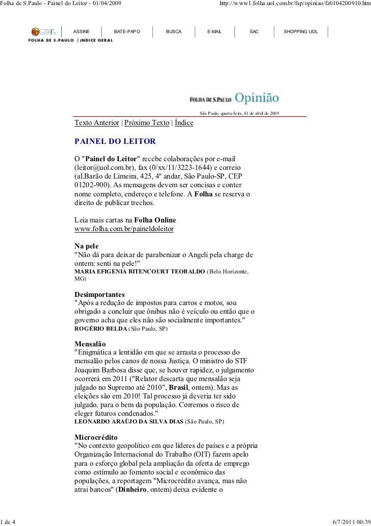 Folha de S.Paulo - Painel do Leitor - 01/04/2009                                 http://www1.folha.uol.com.br/fsp/opiniao/...