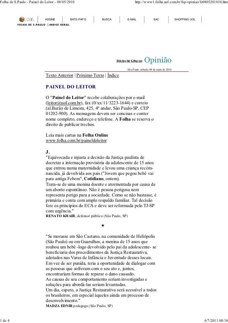 Folha de S.Paulo - Painel do Leitor - 08/05/2010                                http://www1.folha.uol.com.br/fsp/opiniao/f...