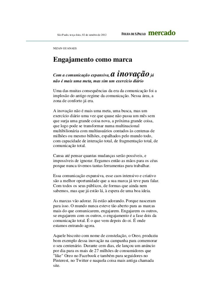 São Paulo, terça-feira, 02 de outubro de 2012NIZAN GUANAESEngajamento como marcaCom a comunicação expansiva,              ...