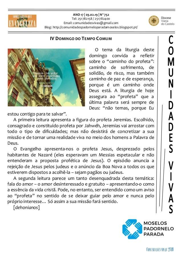 ANO 17 | 03.02.19 | Nº 752 Tel: 251782158 / 251782400 Email: comunidadesvivas@gmail.com Blog: http://comunidadespadornelop...