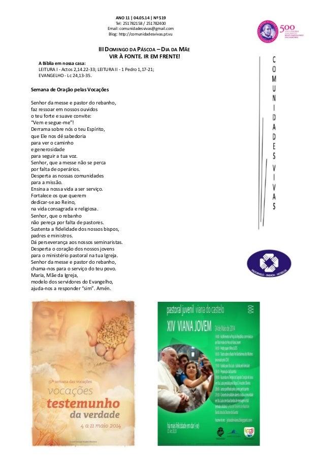 ANO 11 | 04.05.14 | Nº 519 Tel: 251782158 / 251782400 Email: comunidadesvivas@gmail.com Blog: http://comunidadesvivas.pt.v...