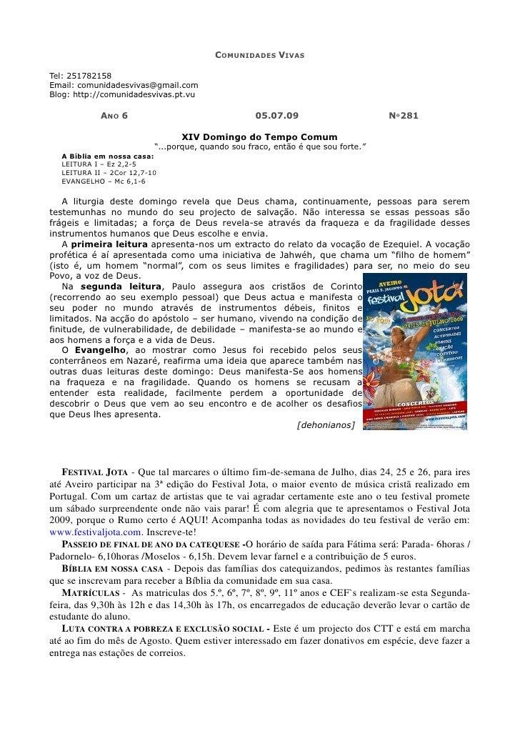COMUNIDADES VIVAS  Tel: 251782158 Email: comunidadesvivas@gmail.com Blog: http://comunidadesvivas.pt.vu              ANO 6...