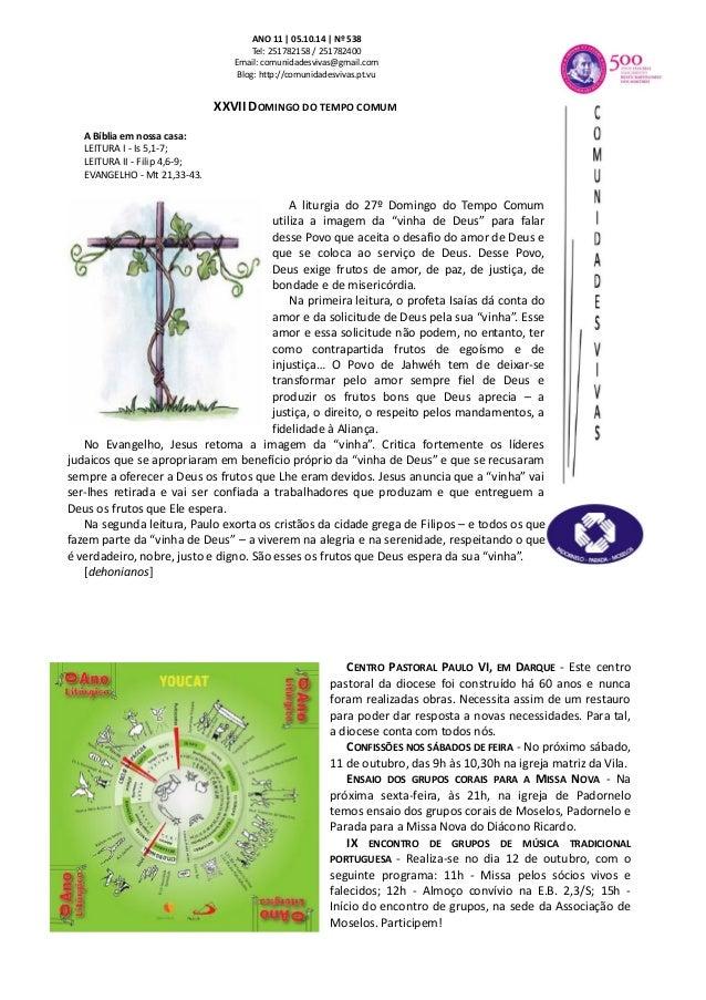 ANO 11 | 05.10.14 | Nº 538  Tel: 251782158 / 251782400  Email: comunidadesvivas@gmail.com  Blog: http://comunidadesvivas.p...