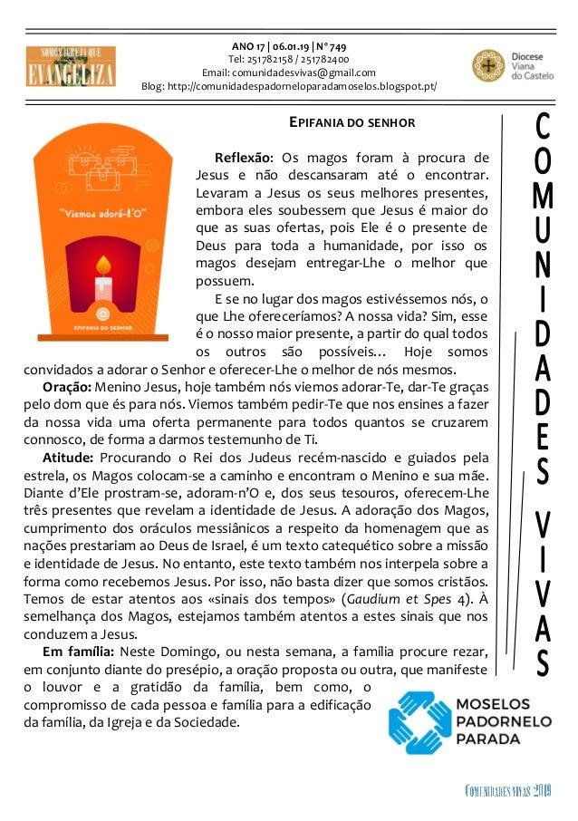 ANO 17 | 06.01.19 | Nº 749 Tel: 251782158 / 251782400 Email: comunidadesvivas@gmail.com Blog: http://comunidadespadornelop...