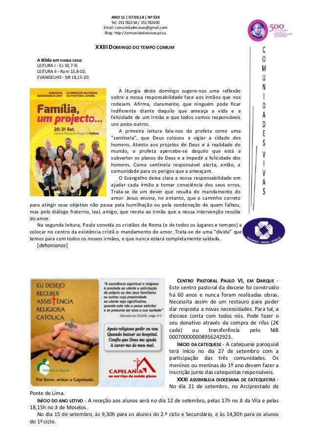 ANO 11 | 07.09.14 | Nº 534  Tel: 251782158 / 251782400  Email: comunidadesvivas@gmail.com  Blog: http://comunidadesvivas.p...