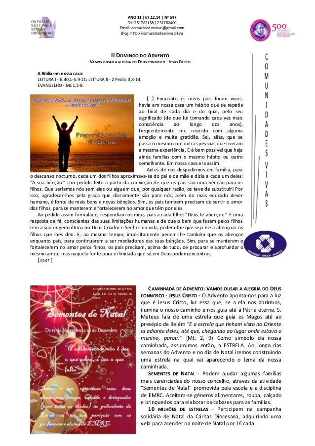 ANO 11   07.12.14   Nº 547  Tel: 251782158 / 251782400  Email: comunidadesvivas@gmail.com  Blog: http://comunidadesvivas.p...