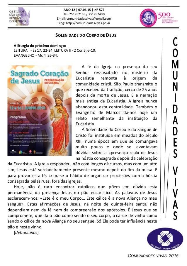 COMUNIDADES VIVAS 2015 ANO 12 | 07.06.15 | Nº 572 Tel: 251782158 / 251782400 Email: comunidadesvivas@gmail.com Blog: http:...