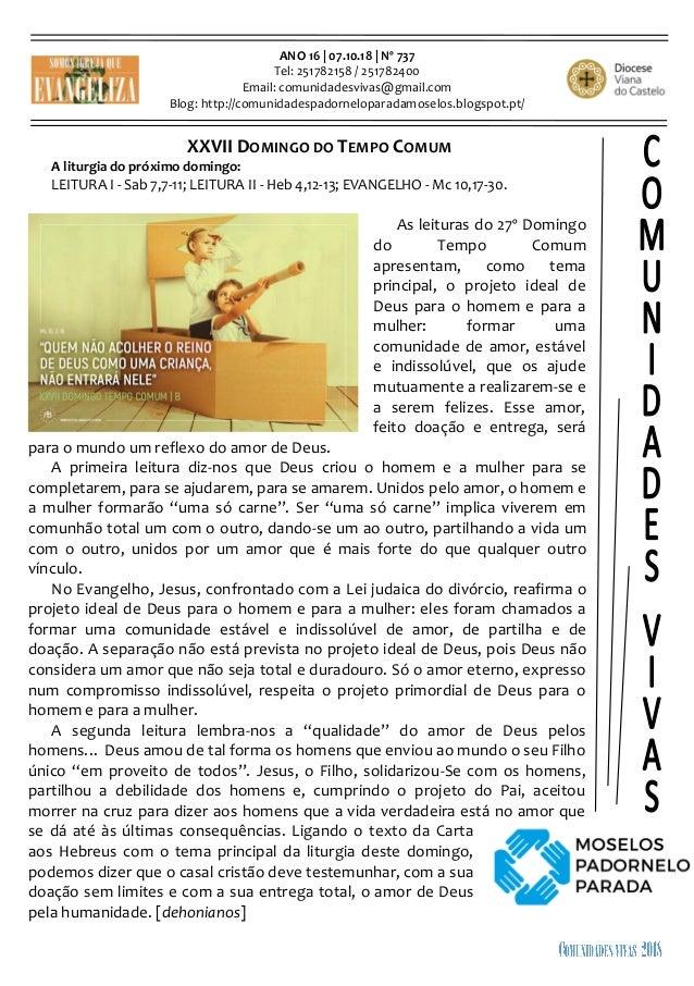 ANO 16 | 07.10.18 | Nº 737 Tel: 251782158 / 251782400 Email: comunidadesvivas@gmail.com Blog: http://comunidadespadornelop...