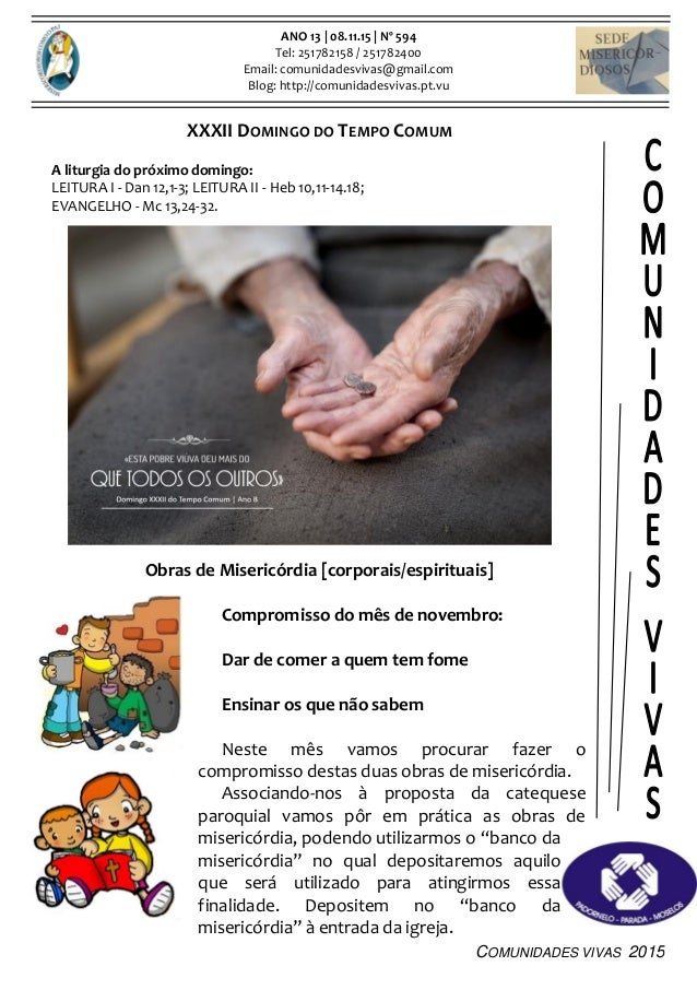 COMUNIDADES VIVAS 2015 ANO 13 | 08.11.15 | Nº 594 Tel: 251782158 / 251782400 Email: comunidadesvivas@gmail.com Blog: http:...