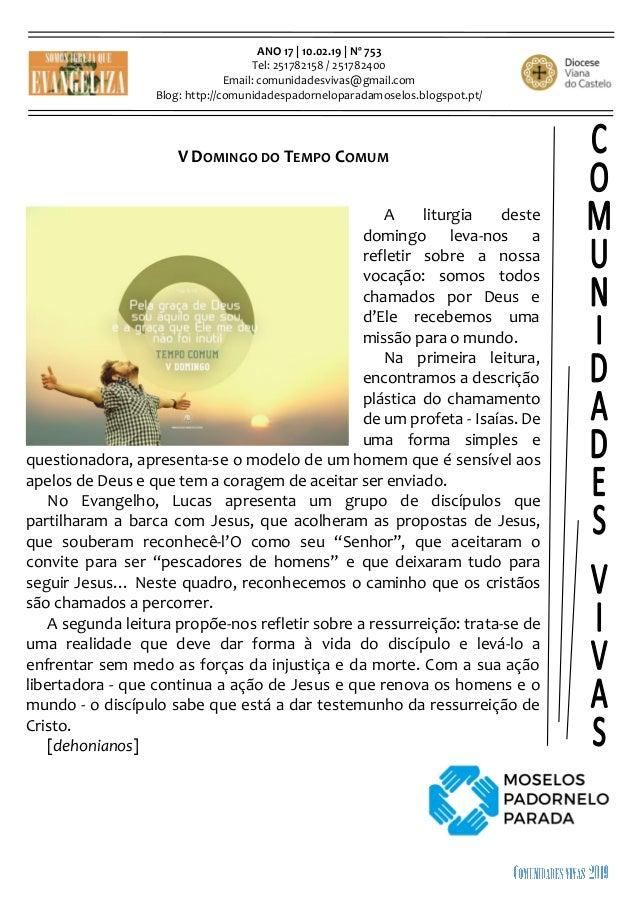 ANO 17 | 10.02.19 | Nº 753 Tel: 251782158 / 251782400 Email: comunidadesvivas@gmail.com Blog: http://comunidadespadornelop...